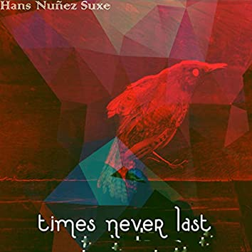 time never last