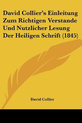David Collier's Einleitung Zum Richtigen Verstande Und Nutzlicher Lesung Der Heiligen Schrift (1845)