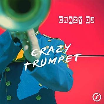 Crazy Trumpet