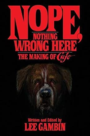Nope, Nothing Wrong Here: The Making of Cujo
