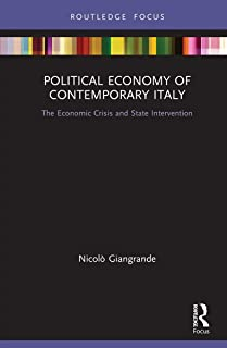 Political Economy of Contemporary Italy: The Economic Crisis and State Intervention