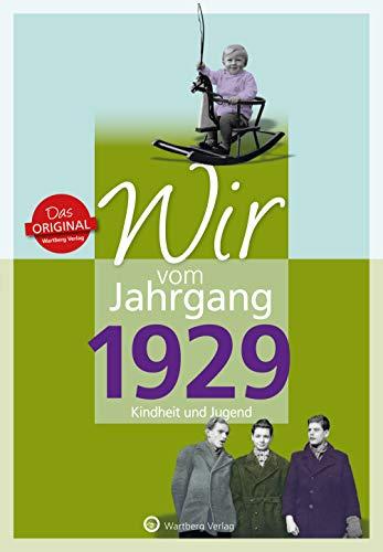 Wir vom Jahrgang 1929 - Kindheit und Jugend (Jahrgangsbände)
