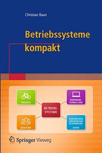 Betriebssysteme kompakt (IT komp...