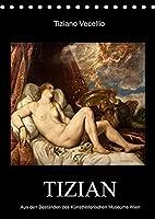 Tiziano Vecellio - Tizian (Tischkalender 2022 DIN A5 hoch): Meisterwerke von Tizian (Monatskalender, 14 Seiten )