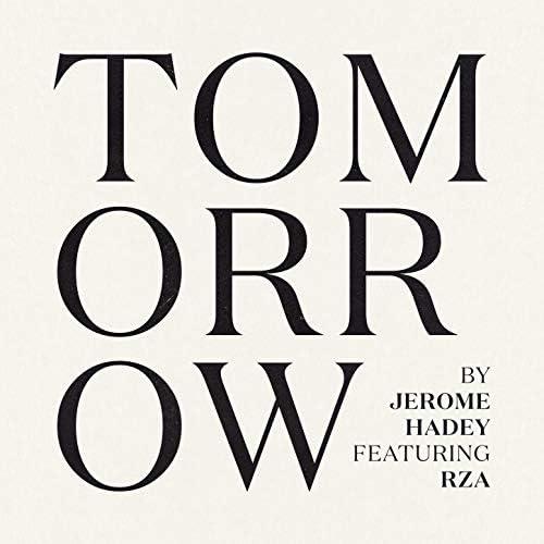 Jerome Hadey & The RZA