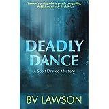 Deadly Dance: A Scott Drayco Mystery (Scott Drayco Mystery Series Book 6) (English Edition)