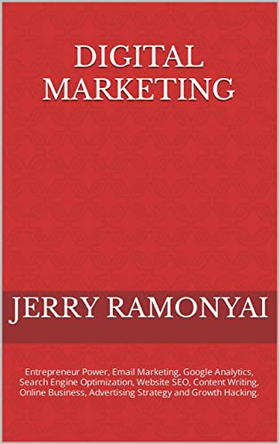 Digital Marketing: Entrepreneur Power, Email Marketing, Google Analytics, Search Engine Optimization, Website SEO, Content Writing, Online Business, Advertising Strategy and Growth Hacking.
