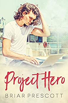 Project Hero by [Briar Prescott]