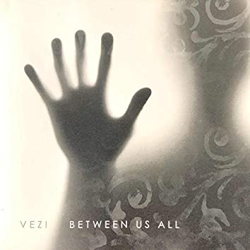 Between Us All