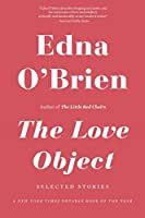 The Love Object: Selected Stories