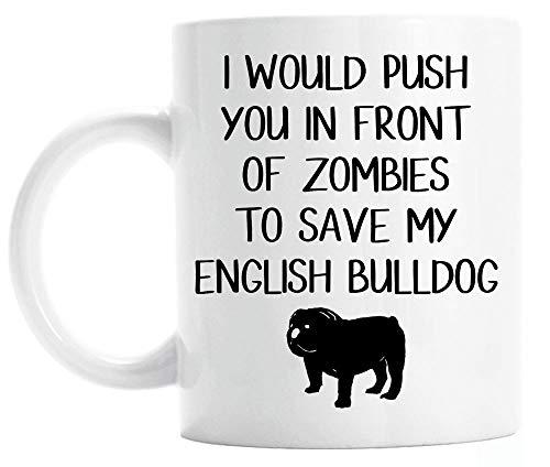 N\A Taza de Bulldog Inglés, Regalo para el dueño de un Bulldog Inglés con un Dicho Divertido, Taza de café