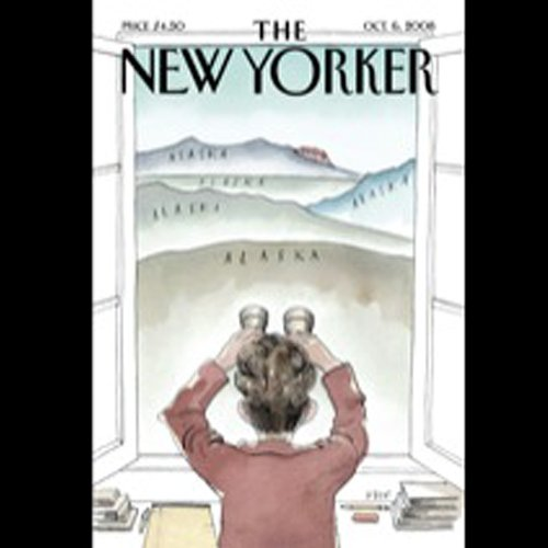 The New Yorker, October 6th, 2008 (Raffi Khatchadourian, Peter J. Boyer, John Lahr) audiobook cover art