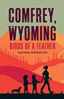 Comfrey, Wyoming: Birds of a Feather