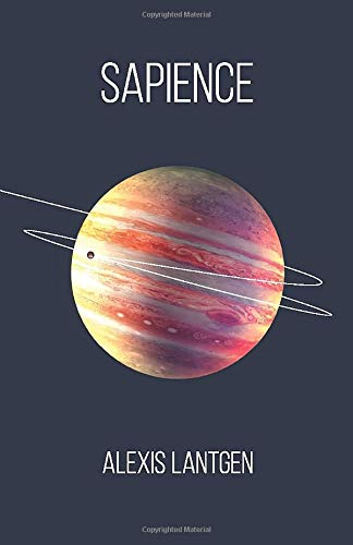 Sapience: A Collection of Science Fiction Short Stories