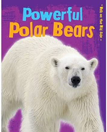 [(Powerful Polar Bears)] [ By (author) Charlotte Guillain ] [August, 2014]