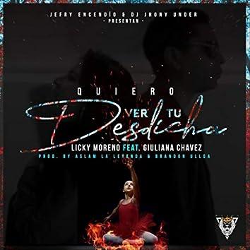 Quiero Ver Tu Desdicha (feat. Giuliana Chavez)