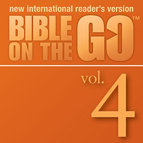 Bible on the Go, Vol. 04: The Story of Isaac and Rebecca; The Story of Jacob (Genesis 24-25, 27-29) audiobook cover art