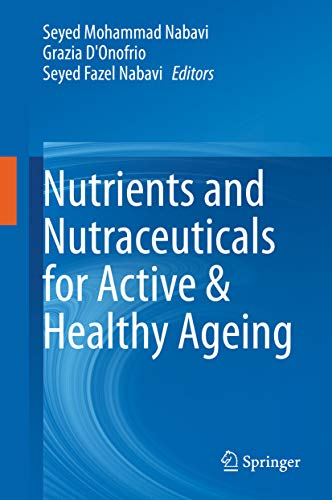 Nutrients and Nutraceuticals for Active & Healthy Ageing (English Edition)