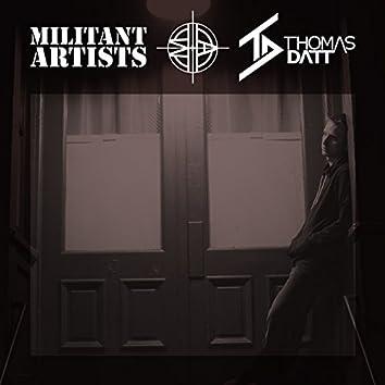 Militant Artists Presents... Thomas Datt