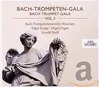 Bach - Trompeten - Gala Vol. 3