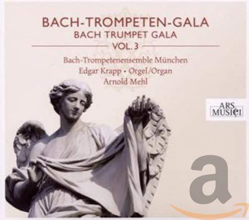 Bach-Trompeten-Gala Vol.3