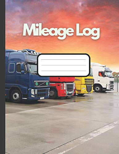 Mileage Log: Log Book for Drivers with Gas/Petrol Log and Maintenance Log - Large (Log Books)