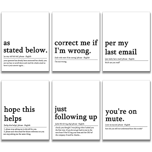 6 PCS Funny Office Decor for Women Men Home Office Wall Decor Accessories - 8 x 10 inches - Per My Last Email,Correct Me If I'm Wrong, Hope This Helps, As State Below, Just Following, You're On Mute Funny Quotes Wall Decor Coworker Gifts Aesthetic Room Decor - Unframed …