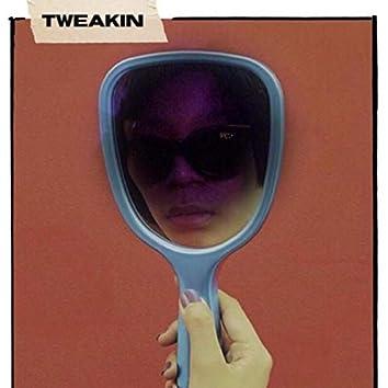 TWEAKIN