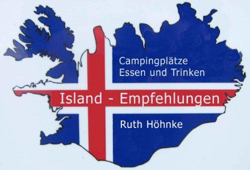 Island - Empfehlungen für Campingplätze, Restaurants und Cafés