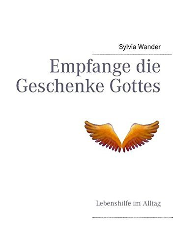 Empfange die Geschenke Gottes by Sylvia Wander (2012-12-17)