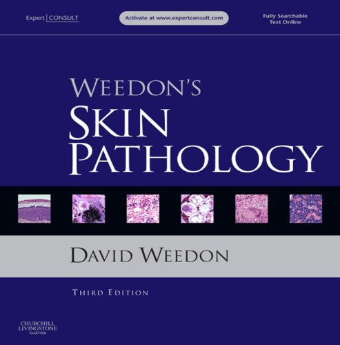 Weedon's Skin Pathology: Expert Consult - Online and Print
