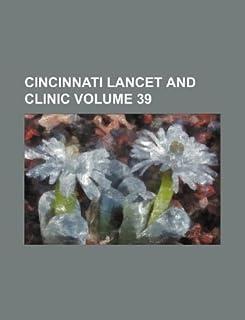 Cincinnati Lancet and Clinic Volume 39
