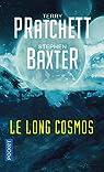 La Longue Terre, tome 5 : Le long Cosmos par Baxter