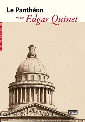 Le panthéon vu par Edgar Quinet (PITTORESQUES)