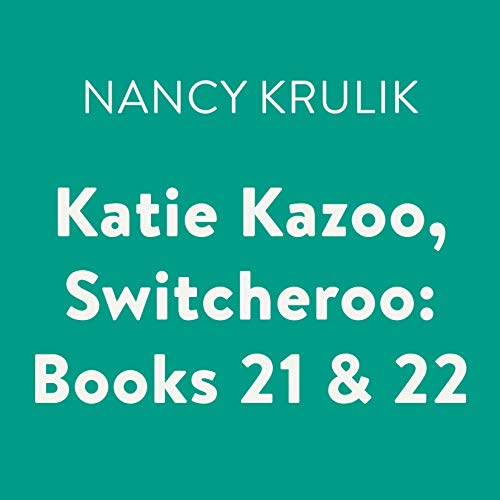 Katie Kazoo, Switcheroo: Books 21 & 22 cover art