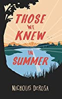 Those We Knew in Summer