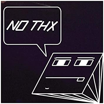 No Thx