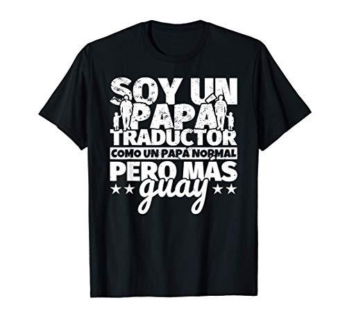 Hombre Traductor Regalo de padre para papá - Soy un papá Traductor Camiseta