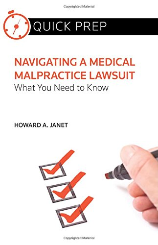 Compare Textbook Prices for Navigating a Medical Malpractice Lawsuit: What You Need to Know Quick Prep  ISBN 9780314292490 by Howard A. Janet