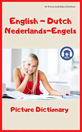 English - Dutch Nederlands - Engels Picture Dictionary (Dutch Edition)
