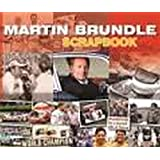 Martin Brundle Scrapbook by Martin Brundle Philip Porter(2013-07-01)