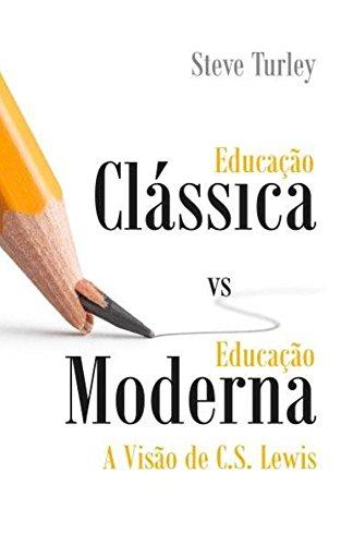 Educação Clássica vs Educação Moderna.