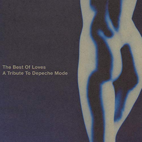 Best of Loves - A Tribute to Depeche Mode