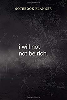 Notebook Planner Big Lies I will not not be rich: Business, Simple, 114 Pages, Work List, Book, Diary, 6x9 inch, Cute