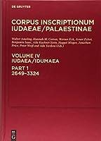Iudaea / Idumaea: A Multi-lingual Corpus of the Inscriptions from Alexander to Muhammad
