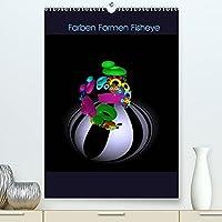 Farben Formen Fisheye (Premium, hochwertiger DIN A2 Wandkalender 2022, Kunstdruck in Hochglanz): Farben und Formen aus der fisheye-Perspektive (Monatskalender, 14 Seiten )