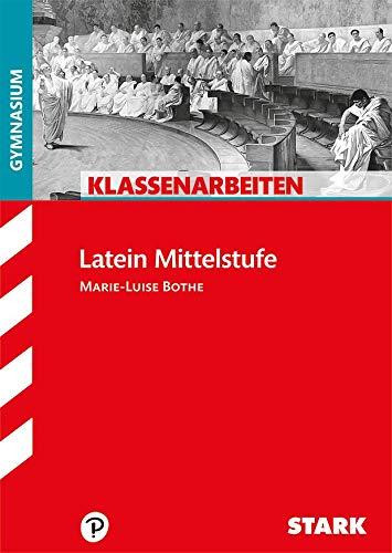 STARK Klassenarbeiten Gymnasium - Latein Mittelstufe