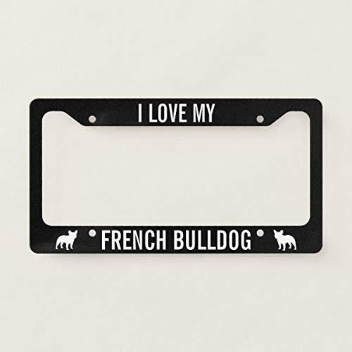 Tamengi I Love My French Bulldog - Custom Metal License Plate Frame