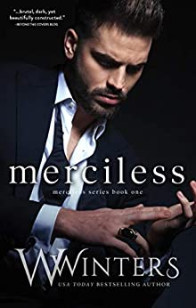 Merciless by [W. Winters, Willow Winters]