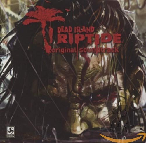 Dead Island: Riptide (Ost)